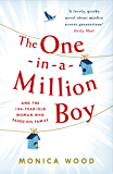 The One-in-a-Million Boy: The touching novel of a 104-year-old woman's friendship with a boy you'll never forget…