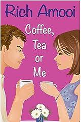 Coffee, Tea or Me Kindle Edition