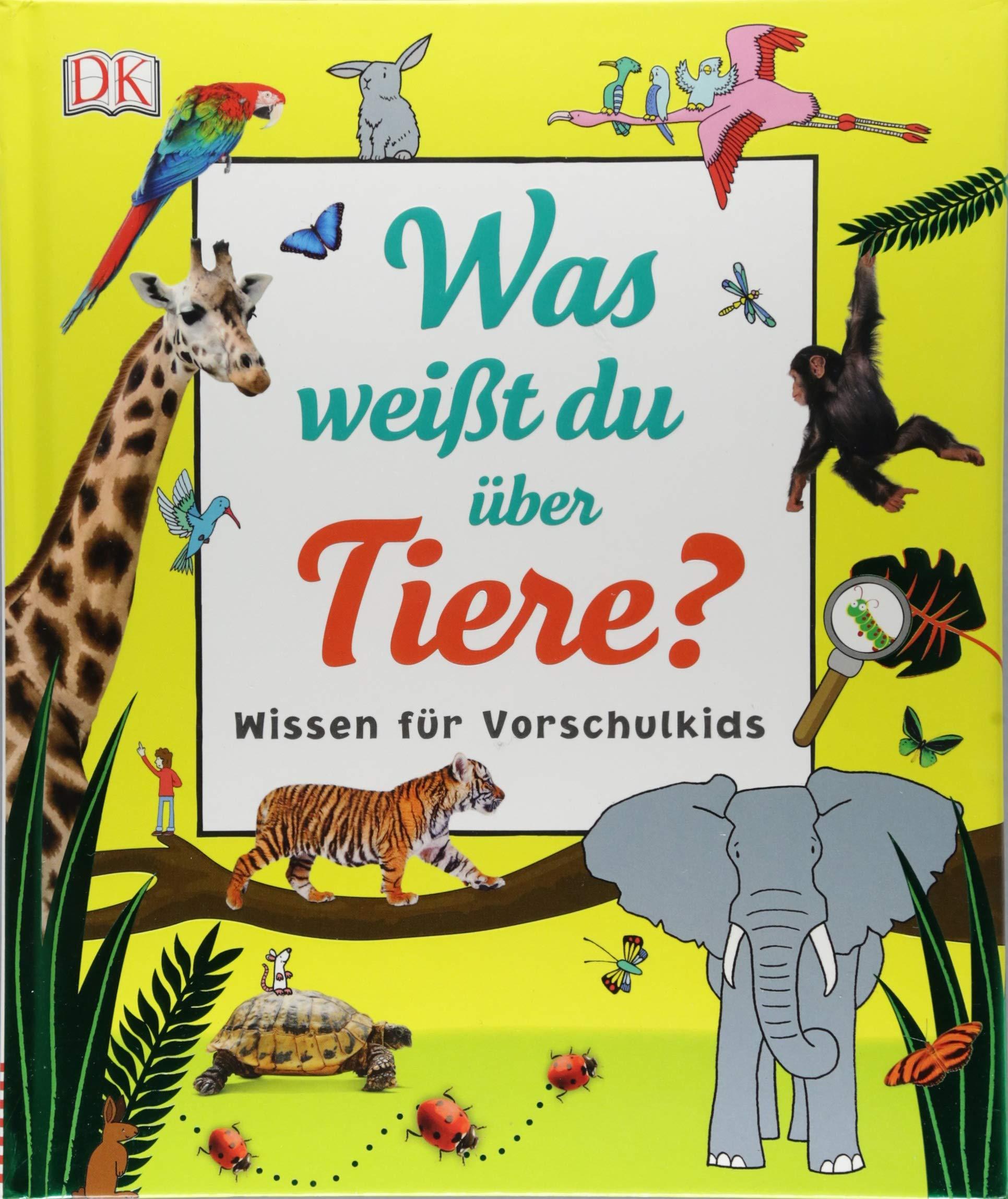 Was Weißt Du über Tiere   Wissen Für Vorschulkids. Erstes Großes Tier Sachbuch Mit Ca. 5000 Fotos Und Lesebändchen
