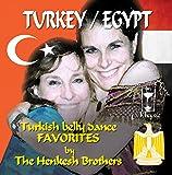 Turkey Egypt: Turkish Belly Dance Favorites