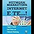 Network Marketing Internet e TE...!: I Segreti Svelati Come Vivere con il Network Marketing