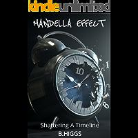 Mandela Effect: Shattering a Timeline