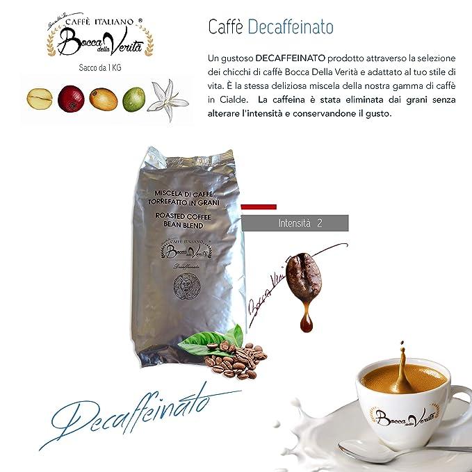 Caffè Italiano Bocca Della Verità Café en Grano Torrefacto DECAFFEINATO - Bolsa de 1 KG: Amazon.es: Alimentación y bebidas