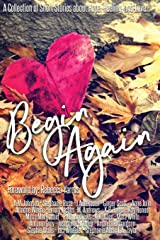 Begin Again: An Anthology Paperback