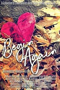 Begin Again: An Anthology