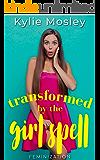 Transformed by the Girl Spell: Feminization