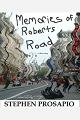 Memories of Roberts Road Kindle Edition