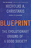 Blueprint: The Evolutionary Origins of a Good Society (English Edition)