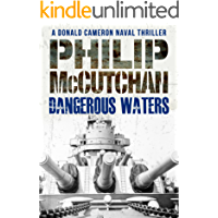 Dangerous Waters (Donald Cameron Naval Thriller Book 2)