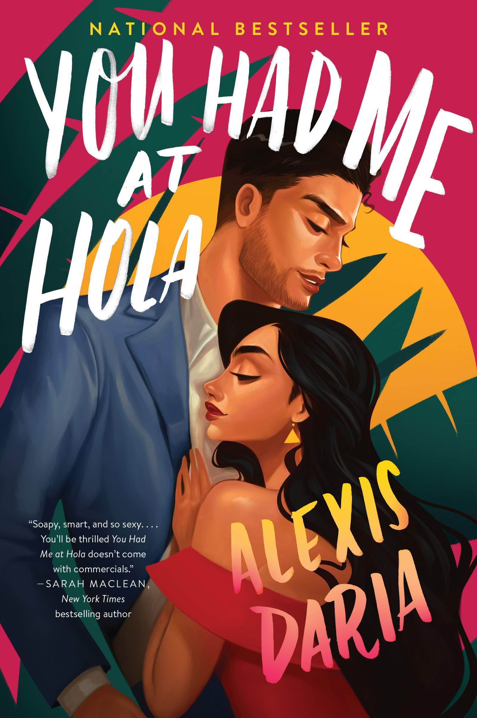 You Had Me at Hola: A Novel: Daria, Alexis: 9780062959928: Amazon.com: Books