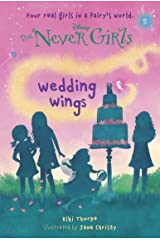 Never Girls #5: Wedding Wings (Disney: The Never Girls) Kindle Edition