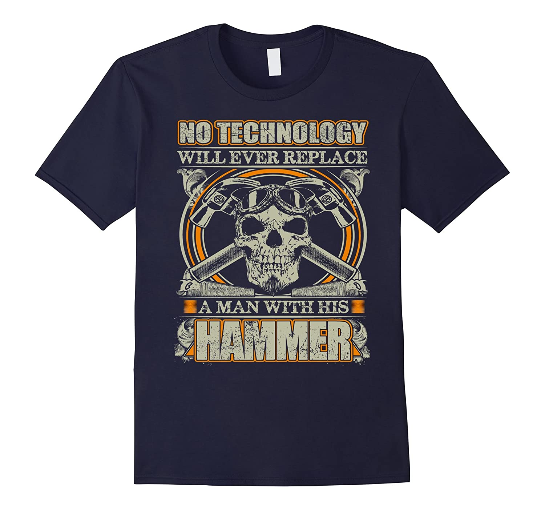 Mens Carpenter Shirt - No Technology Will Ever Replace Me-TD
