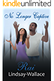 No Longer Captive (Freedom Series Book 1)