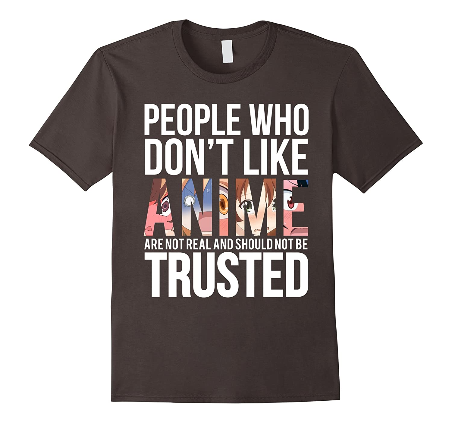 People Who Dont Like Anime – Anime Faces And Eyes T-Shirt-Protee