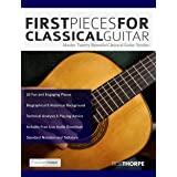 First Pieces for Classical Guitar: Master 20 Beautiful Guitar Studies (Play Classical Guitar)