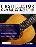 First Pieces for Classical Guitar: Master 20 Beautiful Guitar Studies (Play Classical Guitar) (English Edition)