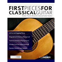 First Pieces for Classical Guitar: Master 20 Beautiful Guitar Studies (Play Classical Guitar) book cover