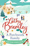 A Patchwork Family - Part Four: Coming Home