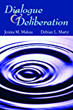Dialogue and Deliberation