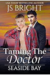 Taming The Doctor: A M/M Omegaverse Romance (Seaside Bay Book 1) Kindle Edition