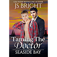 Taming The Doctor (Seaside Bay Book 1) (English Edition)