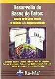 Desarrollo de Bases de Datos: casos prácticos desde el análisis a la implementación