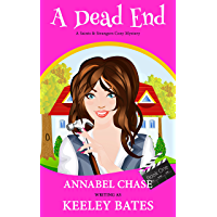 A Dead End (A Saints & Strangers Cozy Mystery Book 1) (English Edition)