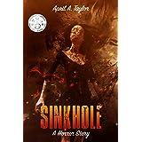 Sinkhole: A Horror Story