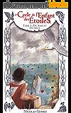 Cycle de l'Enfant des Etoiles, Tome 2 : du Sang et des Dieux.