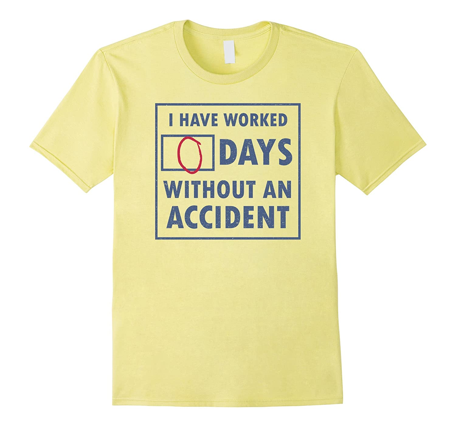 Days Without an Accident Funny OSHA EMT shirt-TJ