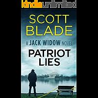 Patriot Lies (Jack Widow Book 14)
