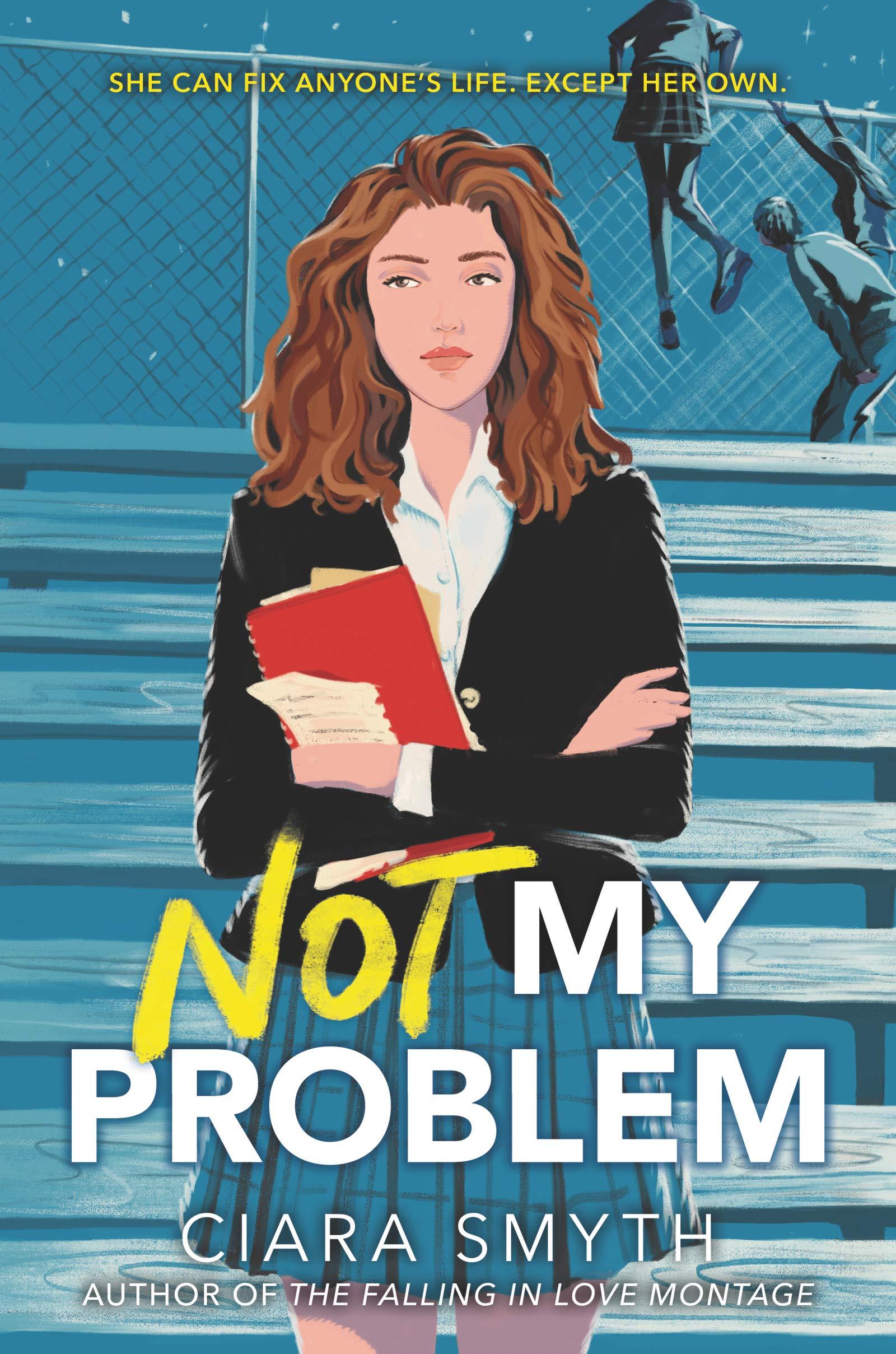 Not My Problem: Smyth, Ciara: 9780062957146: Amazon.com: Books