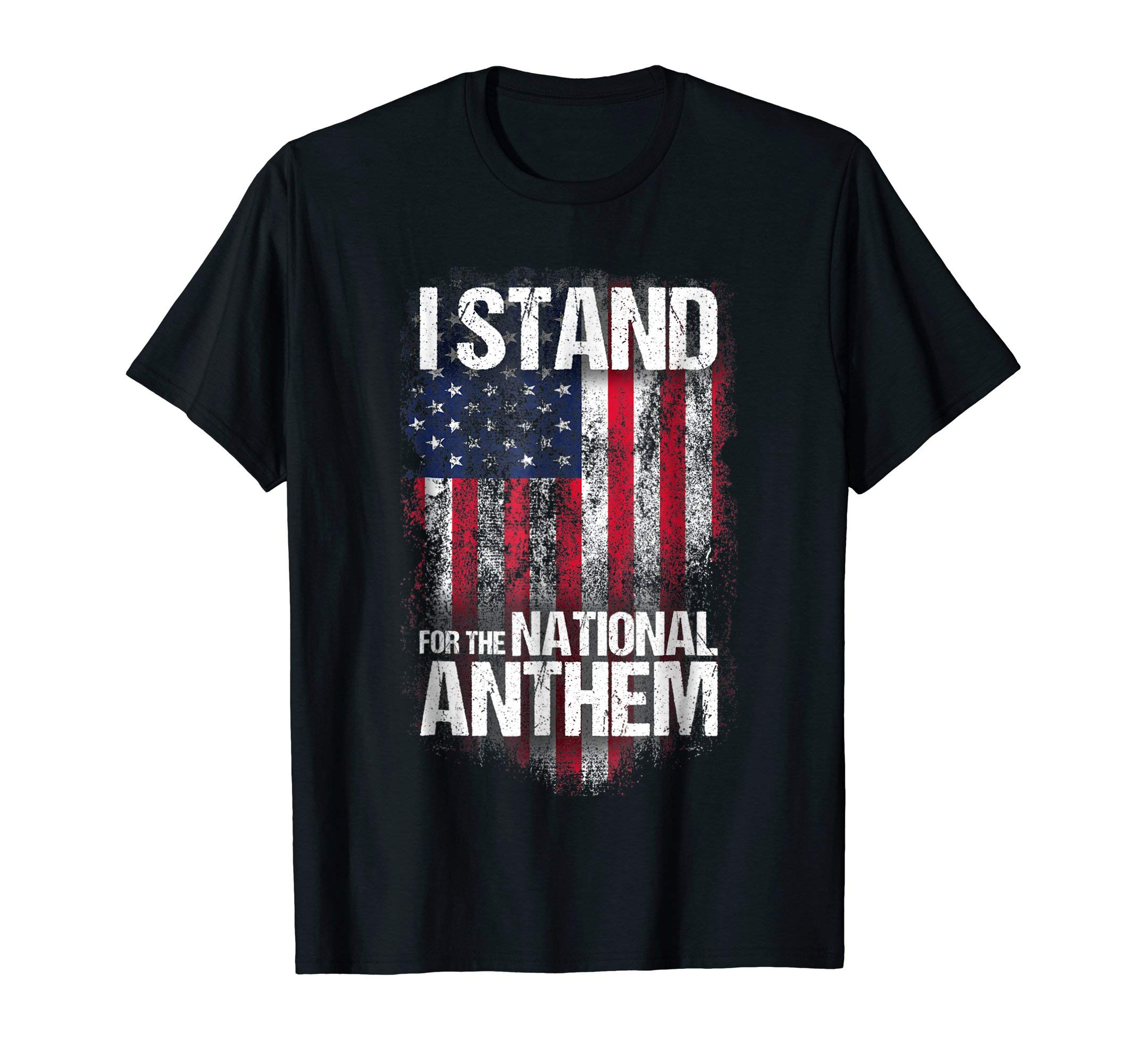 I Stand For The National Anthem T-shirt, Distressed USA Flag