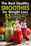 The Best Healthy Smoothies for Weight Loss: 53