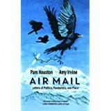 Air Mail: Letters of Politics, Pandemics, and Place