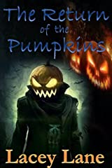 The Return of the Pumpkins Kindle Edition