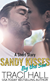 Sandy Kisses by the Sea  — A Read by the Sea Second Chance Contemporary Romance Series