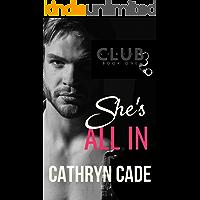 She's All In (Club 3 Book 1)