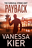 Payback: The SSU Book 3.5 (The Surgical Strike Unit)