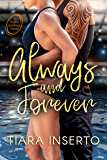 Always and Forever: A contemporary, slow burn, sports romance with seasoned characters. (Rugby Brothers Book 3)