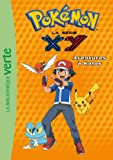 Pokémon 13 - Aventure à Kalos