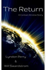 The Return: A Contact Window Story Kindle Edition