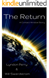 The Return: A Contact Window Story