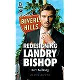 Redesigning Landry Bishop (Dreamspun Desires Book 88)