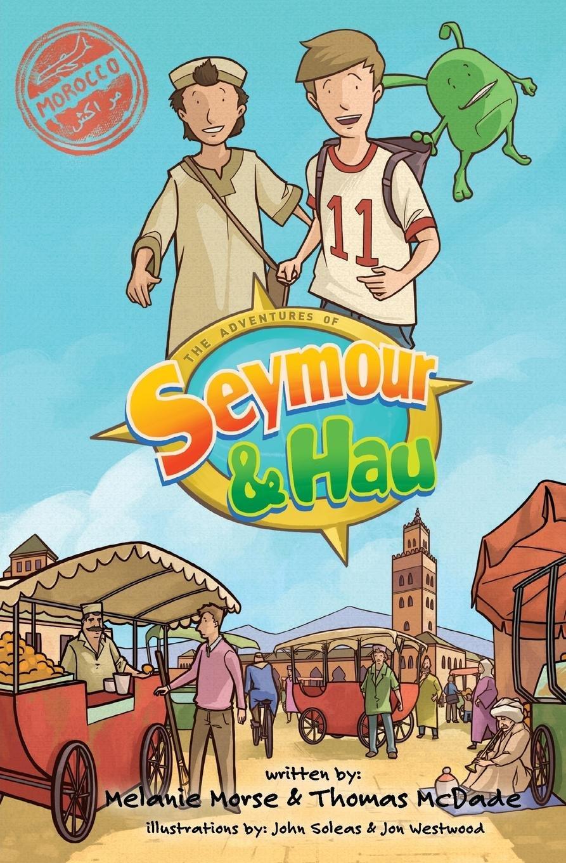 Download The Adventures of Seymour & Hau: Morocco pdf epub