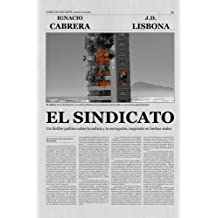 El sindicato (Spanish Edition) Dec 20, 2014