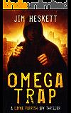 Omega Trap: A Spy Thriller (Layne Parrish Book 3)