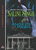Angels' Pawn: A Companion Novella to Angels' Blood: A Companion Novella to Angels# Blood (Guild Hunter)