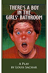 THERE'S A BOY IN THE GIRLS' BATHROOM Kindle Edition