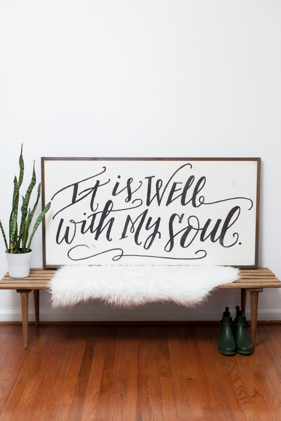 It is well with my soul 4x2 by BetweenYouAndMe​Signs on Etsy